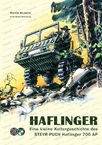 HAFLINGER – Eine kleine Kulturgeschichte des STEYR-PUCH Haflinger 700 AP