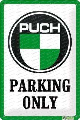 Puch Parking Only - Kühlschrankmagnet